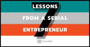 7 lessons from a serial entrepreneur